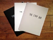 Image of The Strip Bar Zines ALL THREE (Strips #1-100, #101-200 & 201-300)