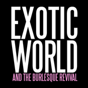 Image of DVD--INSTITUTIONAL RATE--EXOTIC WORLD AND THE BURLESQUE REVIVAL