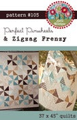 Image of #105 Perfect Pinwheels & Zigzag Frenzy - PAPER pattern