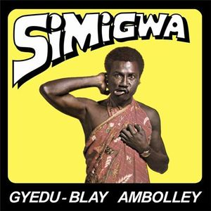 Image of GYEDU-BLAY AMBOLLEY - Simigwa LP