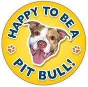 Image of &quot;Happy To Be A Pitbull&quot; Magnet