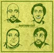 Image of Bastard Cut - How To Spot A Bastard CD