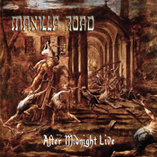 Image of MANILLA ROAD - After Midnight (Live) CD