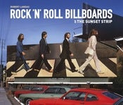 Image of ROCK N ROLL BILLBOARDS of the SUNSET STRIP