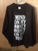 Image of WORK IT 'MIND ON MY MONEY MONEY ON MY MIND' PULLOVER