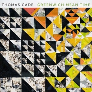 Image of Thomas Cade - Greenwich Mean Time