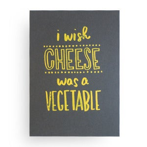 Image of i wish cheese was a vegetable, print