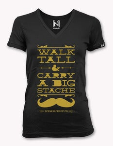 Image of Walk Tall &amp; Carry A Big Stache Women's Vneck