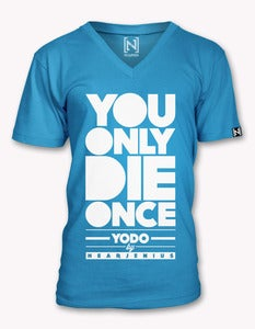 Image of YODO (You Only Die Once) Vneck
