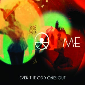 Image of Even The Odd Ones Out CD