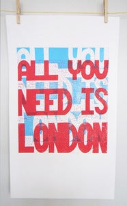 Image of All you need is London - 2 colour 2 cut print