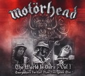Image of Motorhead: The World is Ours - Vol 1: Everywhere Further Than Everyplace Else