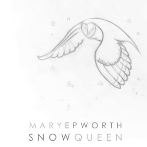 Image of Mary Epworth - Snow Queen EP