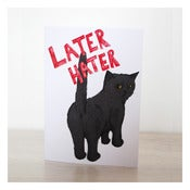 Image of LATER HATER CARD by Evie Kemp