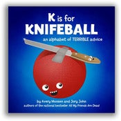 Image of K is for Knifeball