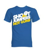 Image of Shoot Jumpers. Not Guns. (#4)