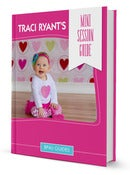 Image of Traci Ryant's Mini Session Guide