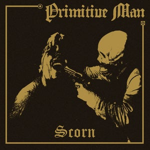 Image of Primitive Man - Scorn LP