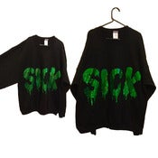 Image of DRIPPED SICK Jumper.