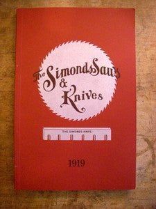 Image of Simonds Saws & Knives 1919 Catalogue reprint