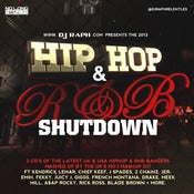 Image of DJ Raph - The 2013 HipHop & R'n'B SHUTDOWN!! (DOUBLE CD)