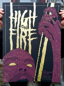 Image of High On Fire - Screenprinted Poster