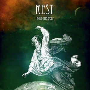 Image of Rest: I Hold The Wolf