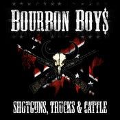 Image of Bourbon Boys - Shotguns, Trucks &amp; Cattle [CD]