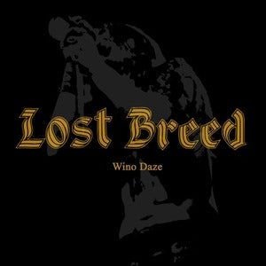 Image of Lost Breed - Wino Daze LP