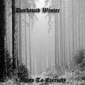 Image of Darkened Winter - Gates To Eternity (2009)