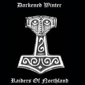 Image of Darkened Winter - Raiders of Northland (2010)
