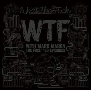 Image of WTF with Marc Maron - The First 100 Episodes