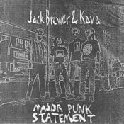 Image of JACK BREWER &amp; KAVA - Major Punk Statement (7&quot; EP)