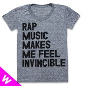 Image of RAP MUSIC MAKES ME FEEL INVINCIBLE (WOMEN)