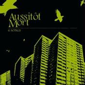 "Image of Aussitot Mort ""6 Songs"" CD $4"