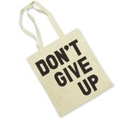 Image of DON'T GIVE UP (TOTE BAG)