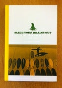 Image of Slide Your Brains Out by Thomas Campbell