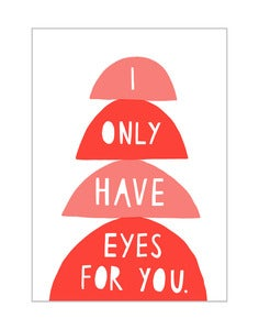 Image of 'I Only Have Eyes For You' card