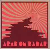 Image of Arab On Radar Soak The Saddle LP