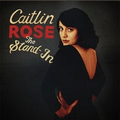 Image of caitlin rose 'the stand in'