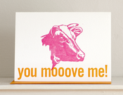 Image of You Moooove Me!