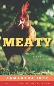Image of MEATY.  Essays by Samantha Irby