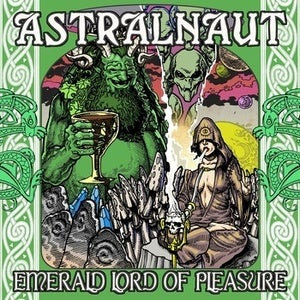 Image of Astralnaut - Emerald Lord Of Pleasure (SINGLE)