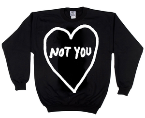 Image of Not You (Crewneck Sweatshirt)