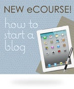 Image of How to Start a Blog eCourse