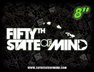 Image of Fiftyth State of Mind - Decal - 8 Inch