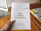 Image of Jeff Potocar - How To Make A Jailhouse Tattoo Machine