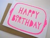 Image of HAPPY BIRTHDAY greetings card in bright fluoro pink