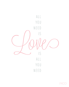 Image of All You Need is Love is All You Need - Printable PDF