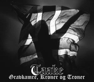 Image of Taake - Gravkamre, kroner og troner